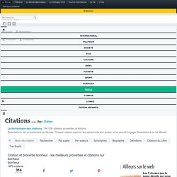 Citation et proverbe bonheur - les meilleurs proverbes et citations sur bonheur - Dicocitations & Le Monde
