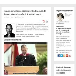 L'un des meilleurs discours : le discours de Steve Jobs à Stanford. À voir et revoir.