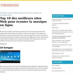 Top 10 des meilleurs sites Web pour écouter la musique en ligne - Thisisego.com