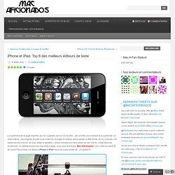iPhone et iPad: Top 6 des meilleurs éditeurs de texte « Mac Aficionados