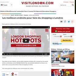 Les meilleurs endroits pour faire du shopping à Londres - Que Faire à Londres?