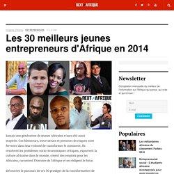 Les 30 meilleurs jeunes entrepreneurs d'Afrique en 2014