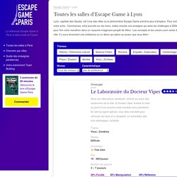 Les Meilleurs Escape Game à Lyon : Avis, Top et Classement