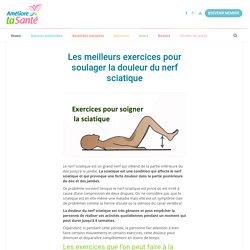Les meilleurs exercices pour soulager la douleur du nerf sciatique