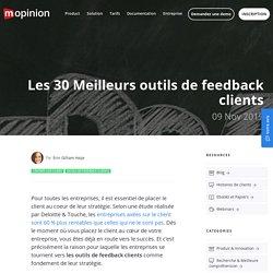 Les 30 Meilleurs outils de feedback clients