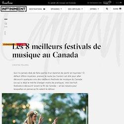 Les 8 meilleurs festivals de musique au Canada