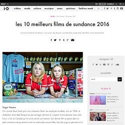 les 10 meilleurs films de sundance 2016