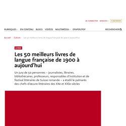 50 meilleurs livres de langue française de 1900 à aujourd'hui