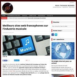 Meilleurs sites web francophones sur l'industrie musicale