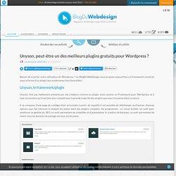 Unyson, peut-être un des meilleurs plugins gratuits pour Wordpress ?
