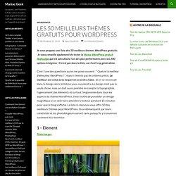 Les 50 meilleurs thèmes gratuits pour Wordpress