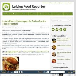 Les Meilleurs hamburger de Paris selon les Food Reporters