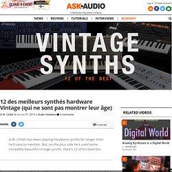 12 des meilleurs synthés hardware vintage qui ne montrent pas leur âge