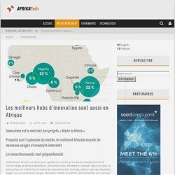 » Les meilleurs hubs d'innovation sont aussi en Afrique