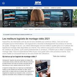 □ Meilleurs logiciels de montage vidéo 2021 - guide d'achat et comparatif