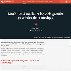 MAO : les 4 meilleurs logiciels gratuits pour faire de la musique