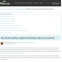 Les meilleurs logiciels de montage vidéo pour Android