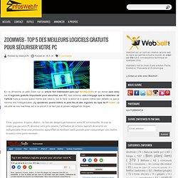 ZoomWeb - Top 5 des meilleurs logiciels gratuits pour sécuriser votre PC