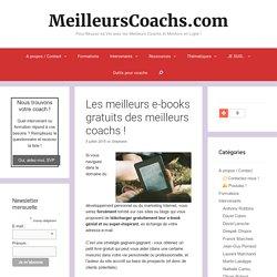 Les meilleurs e-books gratuits des meilleurs coachs ! - MeilleursCoachs.com