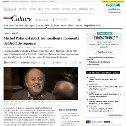 Michel Polac est mort: les meilleurs moments de Droit de réponse