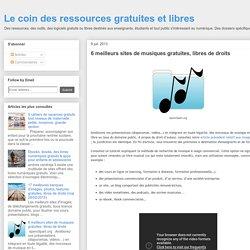 6 meilleurs sites de musiques gratuites, libres de droits