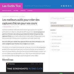 Les meilleurs outils pour créer des captures d'écran pour vos cours