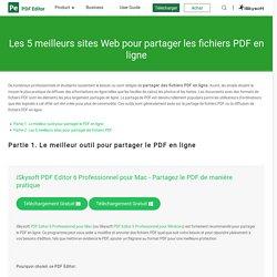 Les 5 meilleurs sites Web pour partager les fichiers PDF en ligne