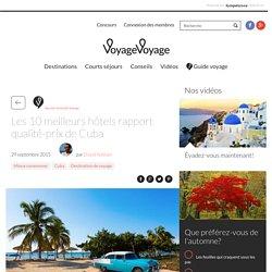 Les meilleurs plans pour hôtels tout-inclus à Cuba