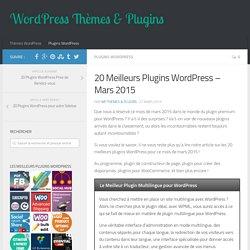 Les 20 Meilleurs Plugins WordPress du mois de Mars 2015