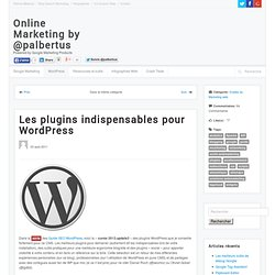 Ressources Wordpress : plugins indispensables, SEO, widgets [mis