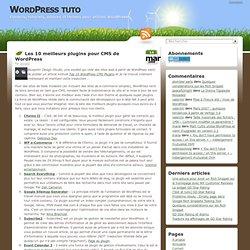 Les 10 meilleurs plugins pour CMS de WordPress