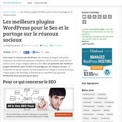 Les meilleurs plugins WordPress pour le Seo et le partage sur le réseaux sociaux