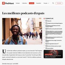 Les meilleurs podcasts d'expats