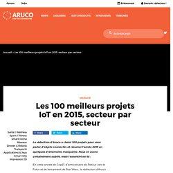 Les 100 meilleurs projets IoT en 2015, secteur par secteur - Aruco