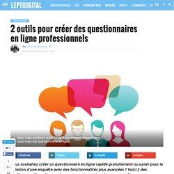 Les 2 Meilleurs Outils pour Créer des Questionnaires en Ligne