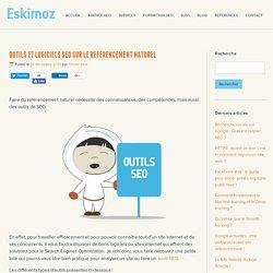 Outil SEO : les meilleurs logiciels de référencement naturel !