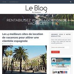 Les 4 meilleurs sites de location de vacances pour attirer une clientèle espagnole – Rentabilisez votre location de vacances
