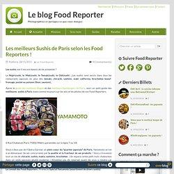 Les Meilleurs sushis de Paris selon les Food Reporters