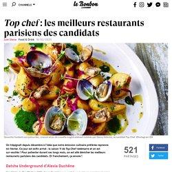 Top chef: les meilleurs restaurants parisiens des candidats