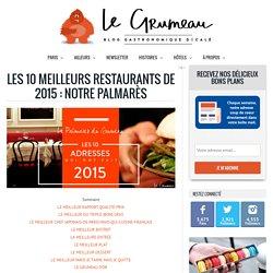 Les meilleurs restaurants de 2015 : notre palmarès
