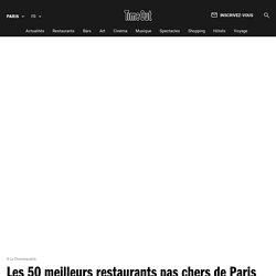 Les meilleurs restaurants pas cher de Paris