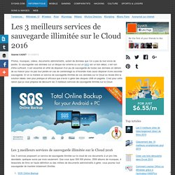 Les 3 meilleurs services de sauvegarde illimitée sur le Cloud 2016