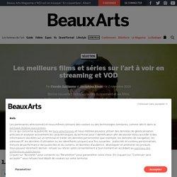 Les meilleurs films sur l'art à voir en streaming et VOD