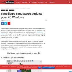 5 meilleurs simulateurs Arduino pour PC Windows - Multi Astuces