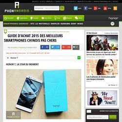 Notre top 10 des meilleurs smartphones chinois à importer
