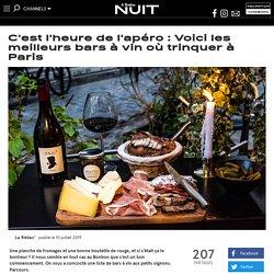 C'est l'heure de l'apéro : Voici les meilleurs bars à vin où trinquer à Paris - News