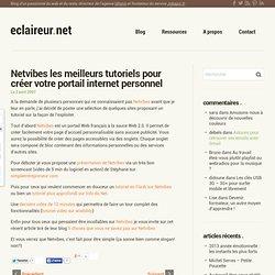 Netvibes les meilleurs tutoriels pour créer votre portail internet personnel