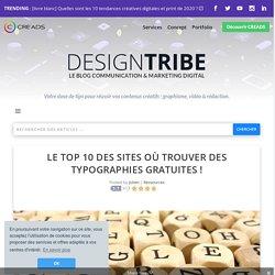 Quels sont les 10 meilleurs sites de typographies gratuites ?
