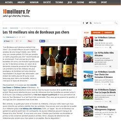 Les 10 meilleurs vins de Bordeaux pas chers - 10 Meilleurs