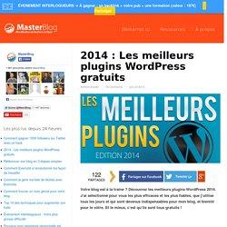 2014 : Les meilleurs plugins WordPress gratuits – MasterBlog